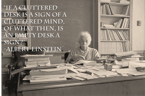 159638-albert-einstein-messy-desk-quote